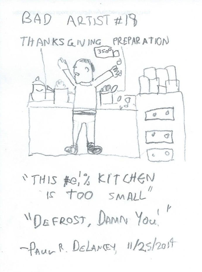 Bad Artist #18, Thanksgiving Preparation
