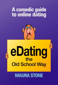 eDating the Old School Way by Maura Stone – Book Review