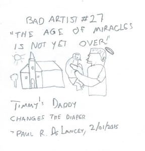 Bad Artist #27, Miracles